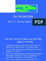 Flat Earth Bible 06 of 10 - The Sun Moon and Stars