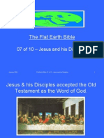 Flat Earth Bible 07 of 10 - Jesus and His Disciples