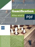 Gamification. Alles wird zum Spiel