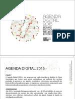 Agenda Digital 2015 - Novas Tecnologias. Melhor Economia.pdf