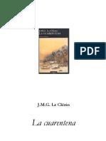 (Nobel Le Clezio, J. M. G. - La Cuarentena