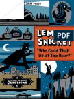 Lemony Snicket's All the Wrong Questions