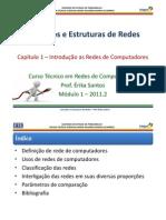 C.E.R. 2011.2 - Capítulo 1 - Introdução as Redes de Computadores