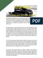 Carro Oficial - Luxo e mordomia com o dinheiro público!