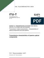 ITU G.671 Tranmission Characteristics of a Passive Optical Component