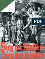 SS-Hauptamt - Sieg Der Waffen - Sieg Des Kindes (Um 1941, 36 S., Text)