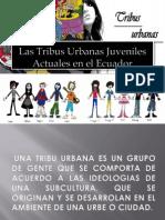 Las Tribus Urbanas Juveniles Actuales en El Ecuador