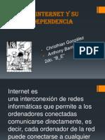 El Internet y Su Dependencia