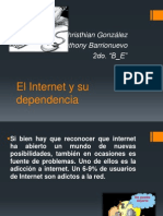 El Internet y Su Dependencia (Segunda Parte)