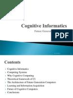 Cognitive Informatics-Future Generation Computers