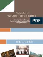 TALK NO 8 - We Are the Church