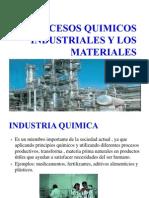 Procesos Quimicos Industriales y Los Materiales Para Primeros Medios
