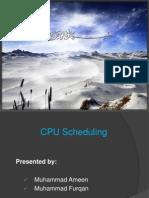 CPU Scheduling by Furqan