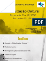 Globalização Cultural - Carlos, Joao Mario, Joao Pedro
