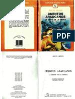 Cuentos Araucanos - La Gente de La Tierra - Alicia Morel - Editorial Andres Bello