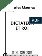 Dictateur Et Roi _MAURRAS Charles