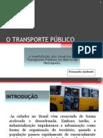 O TRANSPORTE PÚBLICO