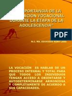 laimportanciadelaorientacinvocacionaldurante-100904192329-phpapp01