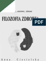 Filozofia zdrowia(kwaĹ›ne surowe , zimne) - Anna Ciesielska