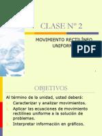 CLASE Nº 2MOVIMIENTO RECTILINEO UNIFORME