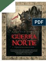 La Guerra Por El Norte (Leyenda de Una E - Lopez, Guillem