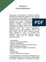 Resumo capitolos 1, 2, e 3 Administração de Empresas Facudade Anhanguera
