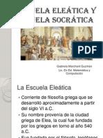 Escuela eleática y Escuela Socrática