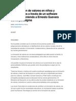 La formación de valores en niños y adolescentes a través de un software educativo teniendo a Ernesto Guevara como paradigma