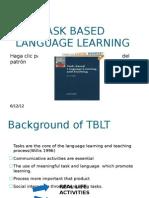 Task Based Language Learning
