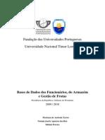 Base de Dados de Gestao Do Pessoal Base de Dados de Gestao de Frota e Base de Dados de Gestao de Armazem Presidencia Da Republica