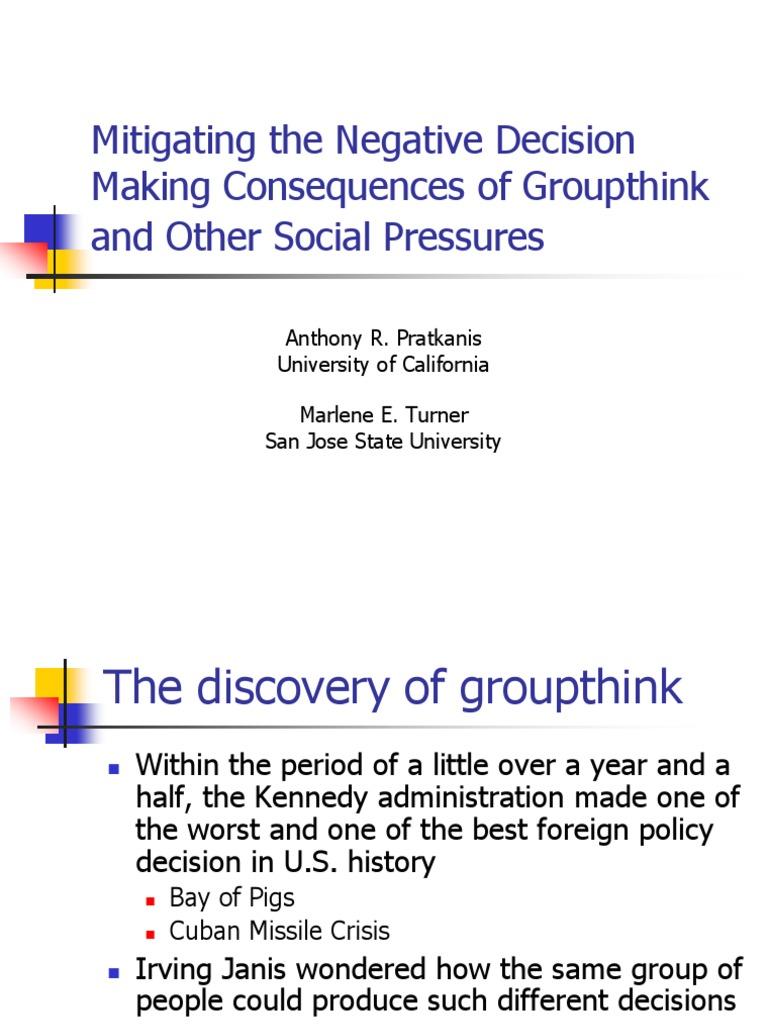 Organizational Behaviour Group Think And Group Shift Origin Social
