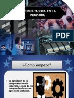 La Computadora en La Industria( POWER POINT)