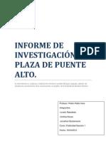 informe de investigación Plaza de puente alto (1)