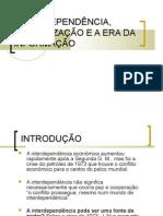 Interdependencia Globalizacao e a Era Da Informacao (CAP 7 Compreender Os Conflitos Internacionais)