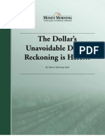 The Dollar's Unavoidable Day of Reckoning is Here (Moneymorning.com)