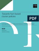 Towards fact-based cluster policies (Eng)/ Hacia políticas cluster basadas en hechos (Ing)/ Gertaeretan oinarritutako kluster politiketarantza (Ing)