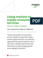 Using markets to supply ecosystem services - How to make it happen