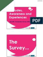 Attitudes, Awareness and Experiences - Equality Awareness Survey 2011