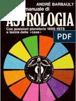 Andrè Barbault - Piccolo manuale di Astrologia