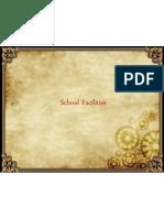 Fasilities School