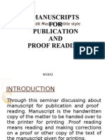 Manuscripts for Publications and Proof Reading