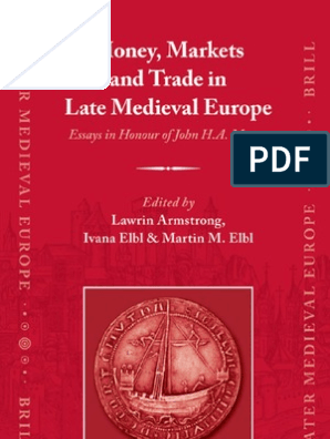 Money, Markets and Trade in Late Medieval Europe | Max Weber