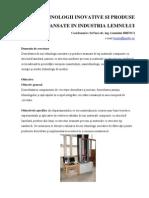 Tehnologii Inovative Si Produse Avansate in Industria Lemnului