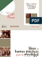 Ideas y Buenas Prcticas Para La Movilidad Sostenible