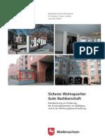 Sicheres Wohnquartier - Gute Nachbarschaft. Handreichung zur Förderung der Kriminalprävention im Städtebau und in der Wohnungswirtschaft