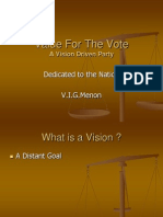 A Vision Driven Party