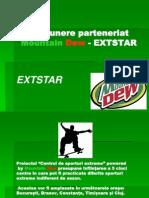 Propunere Parteneriat Mountain Dew - EXTSTAR
