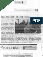 """Impulsarán Franquicias"" 18 de Abril de 2008-Pulso"