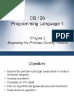 Cs126 Lecture 2a Problem Solving Process
