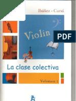 Violin La Clase Colectiva Vol 2 (Duos Violin Faciles-easy Duets Violin)